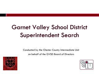 Garnet Valley School District Superintendent Search