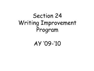 Section 24 Writing Improvement Program AY '09-'10