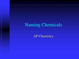 Naming Chemicals