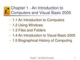 Chapter 1 - An Introduction to Computers and Visual Basic 2005