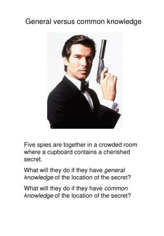 General versus common knowledge