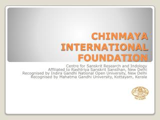 CHINMAYA INTERNATIONAL FOUNDATION