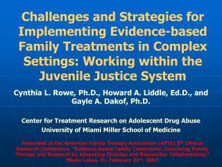 Challenges and Strategies for Implementing Evidence-based Family Treatments in Complex Settings: Working within the Juve