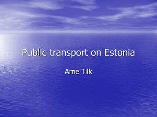Public  transport on Estonia