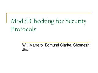 Model Checking for Security Protocols