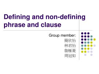 Defining and non-defining phrase and clause