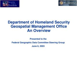 Department of Homeland Security Geospatial Management Office An Overview