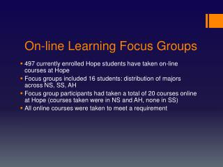 On-line Learning Focus Groups