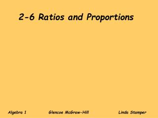 2-6 Ratios and Proportions