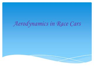 Aerodynamics in Race Cars