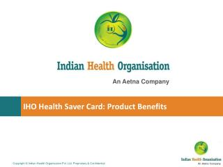 IHO Health Saver Card: Product Benefits
