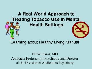 A Real World Approach to Treating Tobacco Use in Mental Health Settings