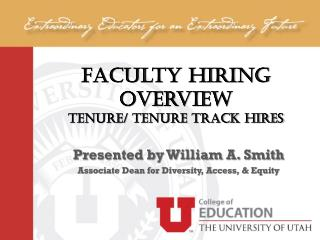 Faculty Hiring Overview Tenure/ Tenure Track Hires