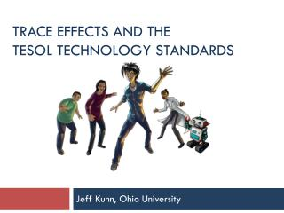 Trace Effects and the TESOL Technology Standards
