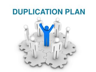 DUPLICATION PLAN