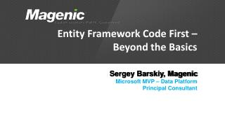Entity Framework Code First – Beyond the Basics