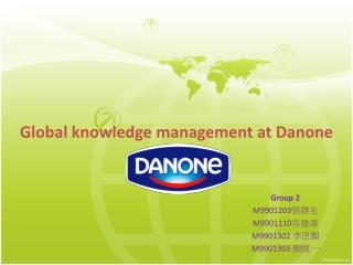 Global knowledge management at  Danone