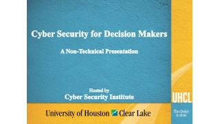 Cyber Security for Decision Makers A Non-Technical Presentation