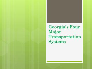 Georgia's Four Major Transportation Systems