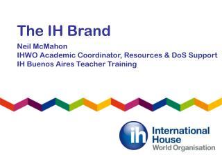 The IH Brand