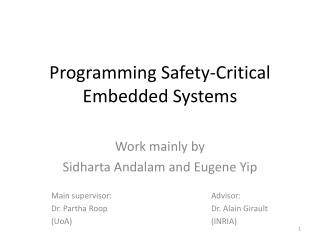 Programming Safety-Critical Embedded Systems