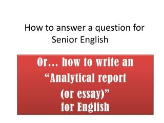 How to answer  a  question for Senior English