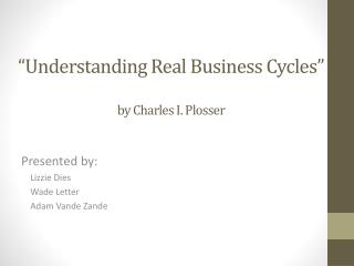 """Understanding Real Business Cycles"" by Charles I. Plosser"
