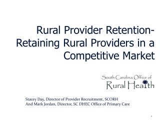 Rural Provider Retention-  Retaining Rural Providers in a Competitive Market