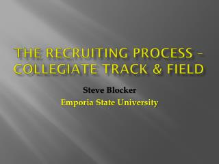 The recruiting process – Collegiate track & field