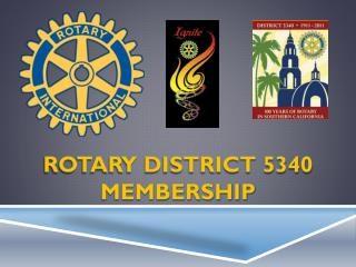 ROTARY DISTRICT 5340 MEMBERSHIP