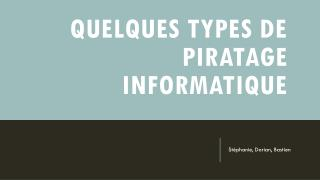 Quelques types de piratage informatique