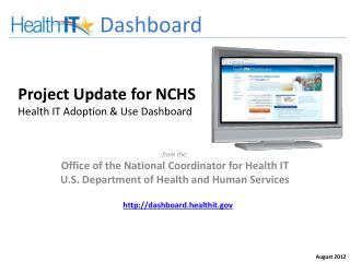 Project Update for NCHS Health IT Adoption & Use Dashboard