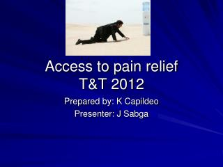 Access to pain relief T&T 2012