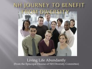 NH Journey To Benefit from Diversity
