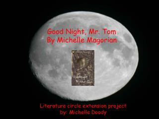 Good Night, Mr. Tom By Michelle Magorian