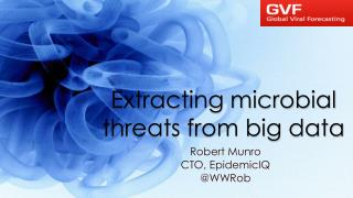 Extracting microbial threats from big data