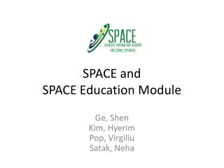 SPACE and  SPACE Education Module