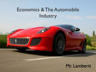 Economics & The Automobile Industry