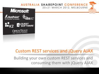 Custom  REST services and  jQuery AJAX