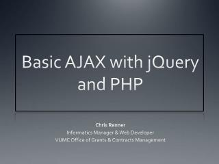 Basic AJAX with  jQuery  and PHP