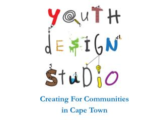 Creating For Communities  in Cape Town