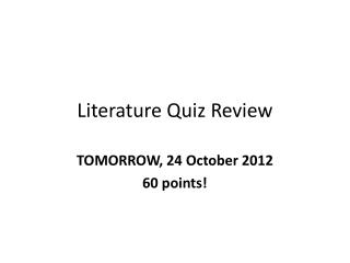Literature Quiz Review