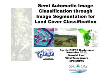 Semi Automatic Image  Classification  through Image  Segmentation  for Land Cover Classification