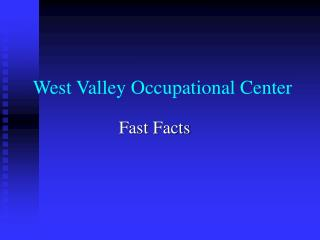 West Valley Occupational Center