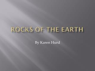 Rocks of the Earth