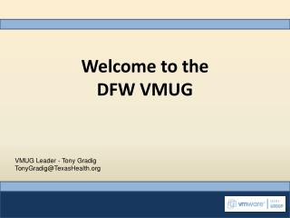 Welcome to the  DFW VMUG