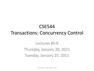 CSE544 Transactions:  Concurrency Control