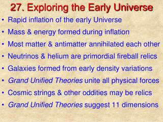 27.  Exploring the Early Universe