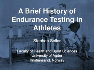 A Brief History of Endurance Testing in Athletes