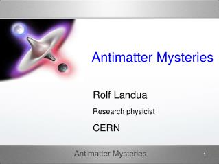 Antimatter Mysteries